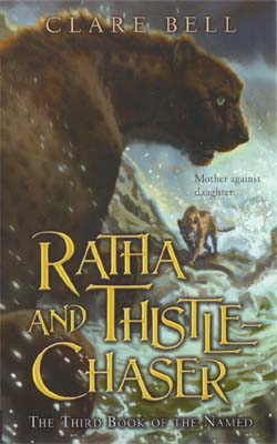 Ratha and Thistle-chaser Named Book 03